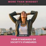 Your Standards or Society's Standards