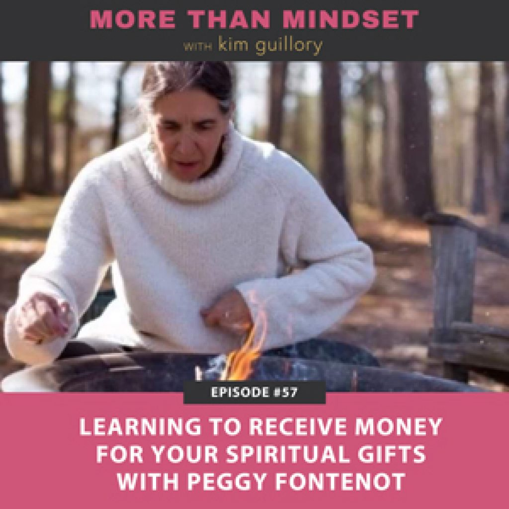 Learning to Receive Money for Your Spiritual Gifts with Peggy Fontenot