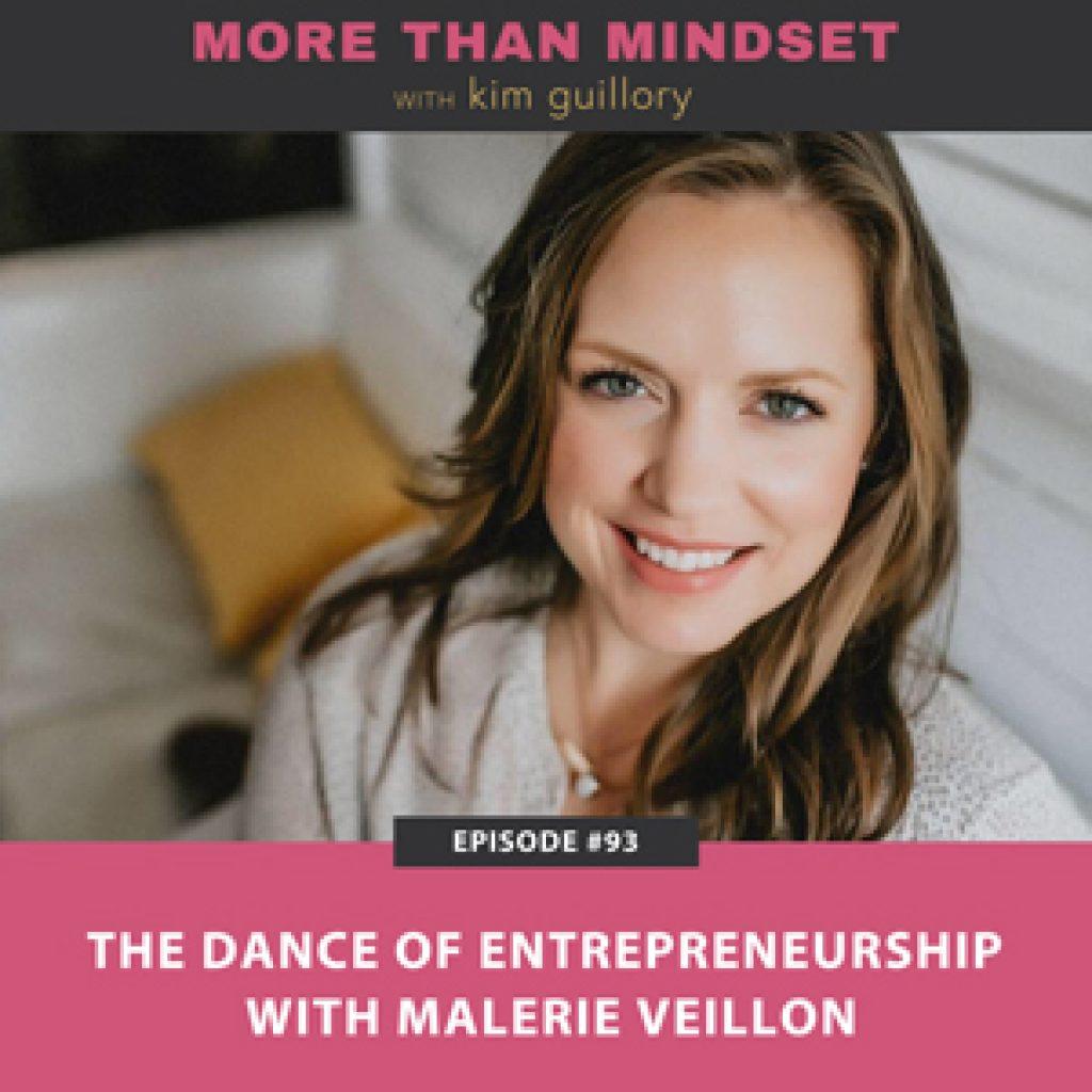 The Dance of Entrepreneurship with Malerie Veillon