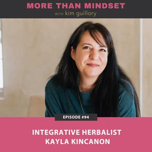 Integrative Herbalist Kayla Kincanon