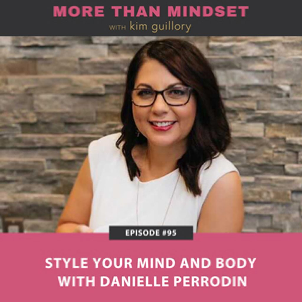 Style Your Mind and Body with Danielle Perrodin