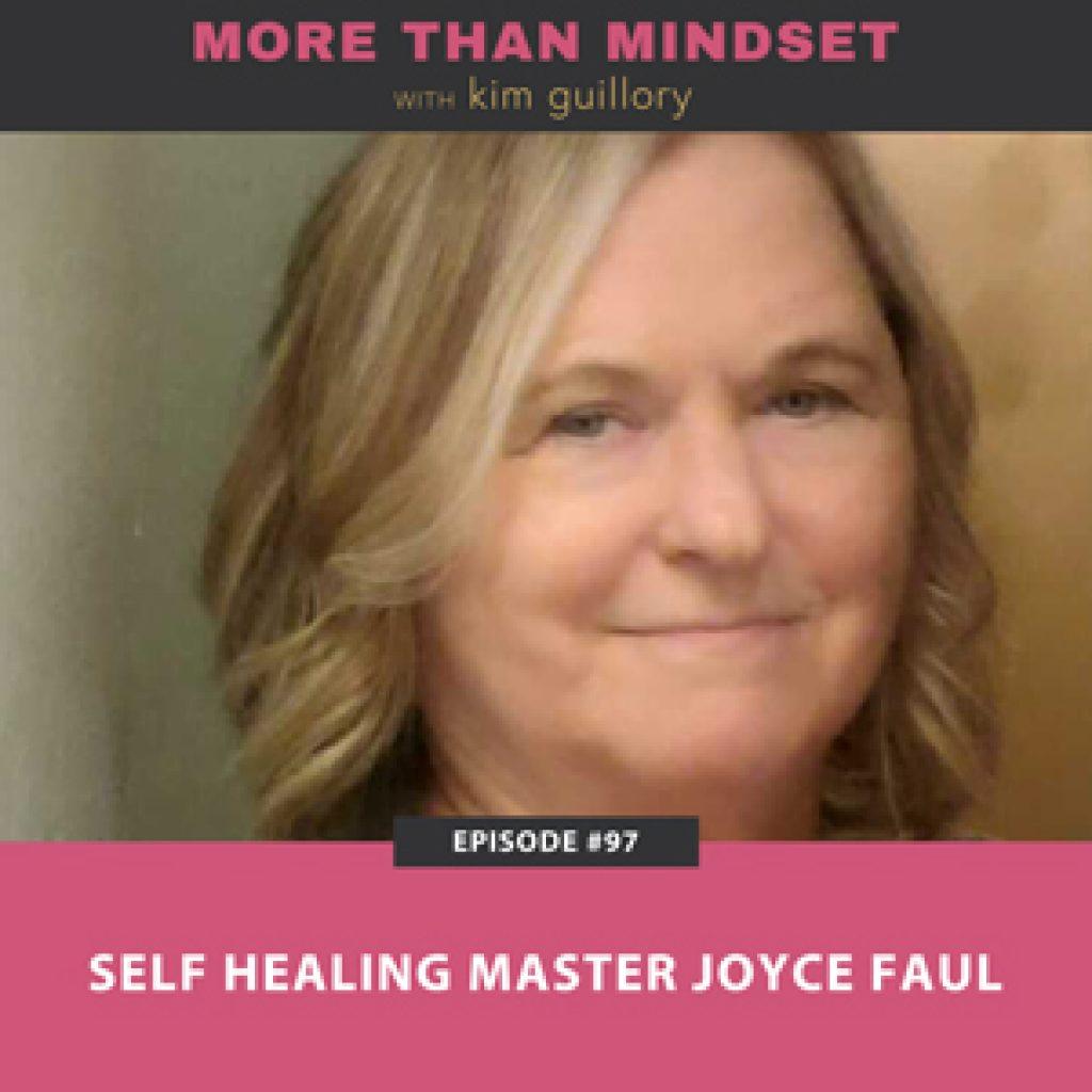 Self Healing Master Joyce Faul