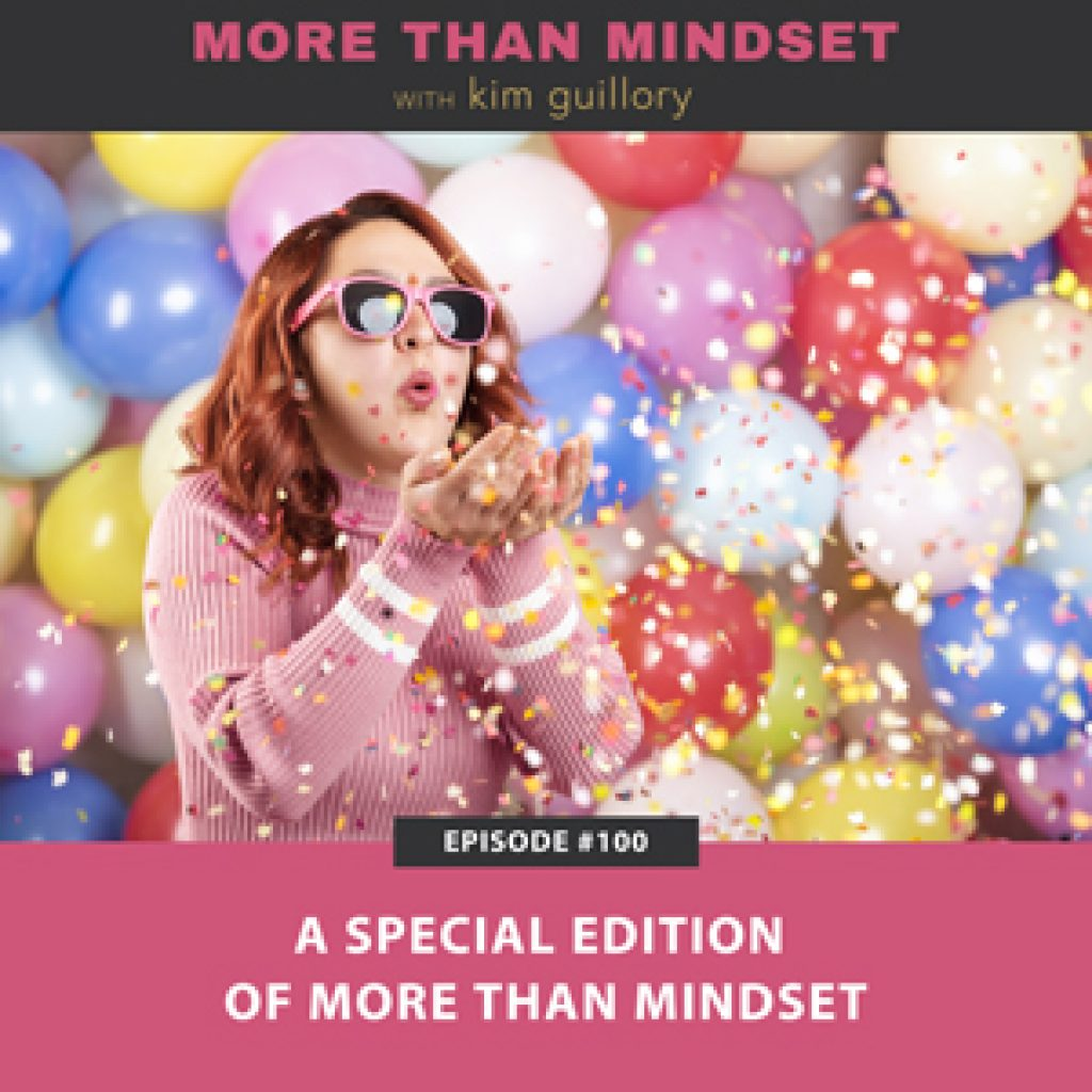 A Special Edition of More Than Mindset