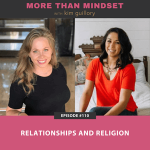 More Than Mindset with Kim Guillory | Relationships and Religion